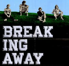 《告别昨日》Breaking Away